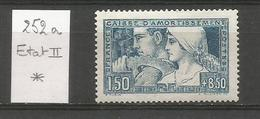 1928 - N° 252 A - ETAT II - * (MLH) - France