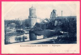 Nijmegen - Kronenburgerpark Met Fontein - Fontaine - Tour - Spoorbrug - ALEX V. LYNDEN - Nijmegen