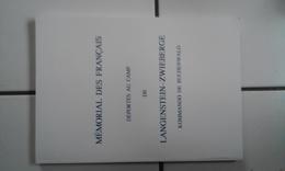 Mémorial Des Français Déportés Au Camp De LANGENSTEIN - ZWIEBERGE - Kommando De Buchenwald TBE - War 1939-45
