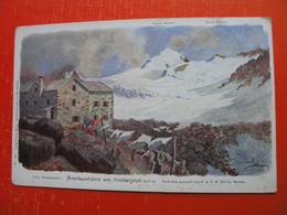 Similaunhutte Am Niederjoch.Nach Dem Aquarell Von F.A.C.M.Reisch - Bolzano (Bozen)