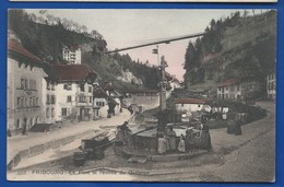 FRIBOURG    Le Pont Et L'entrée Du Gotteron     Animées       écrite En 1908 - FR Fribourg