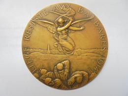LIEGE RESISTE AUX BARBARES EN 1914-LA FRANCE HONORE LIEGE Par GEORGES PETIT. 113,5 Grammes-75 Mm - Professionnels / De Société