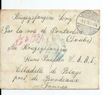 Lettre Allemagne à Un Prisonnier De Guerre Par Pontarlier /Doubs  Pour Citadelle De Blaye , Côté Bordeaux, 1915 - France