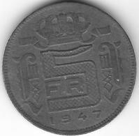 *belguim 5 Francs 1947 - 1945-1951: Régence