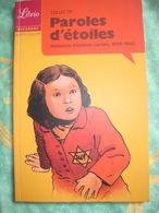 Paroles D'étoiles : Mémoires D'enfants Cachés 1939-1945 - Guerre 1939-45