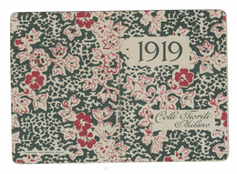 CALENDARIETTO  AI COLLI FIORITI 1919 SEMESTRINO - Calendari