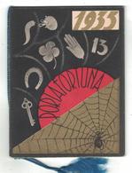 CALENDARIETTO  ROBERTS 1935  PORTAFORTUNA - Calendari