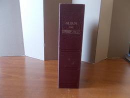 Lot N° 480  COLONIES FRANCAISE   Timbres Obliteres Dans Une Reliure Ancienne ,  A Vis - Stamps