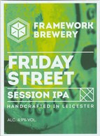 FRAMEWORK BREWERY (LEICESTER, ENGLAND) - FRIDAY STREET IPA - PUMP CLIP FRONT - Uithangborden