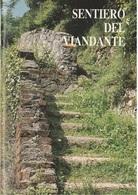 Il Sentiero Del Viandante - Lecco Edizione Del 1995, In Allegato Cartina(al 40.000) - Natura