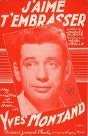 YVES MONTAND - J'AIME T'EMBRASSER - 1953 - JACQUES PLANTE / HENRI CROLLA - EXCELLENT ETAT - - Música & Instrumentos