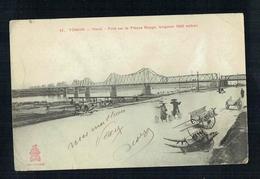 CPA Viet Nam - Tonkin - Hanoï - Pont Sur Le Fleuve Rouge - - Viêt-Nam