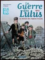 BD LA GUERRE DES LULUS - 1 - 1914, La Maison Des Enfants - TTBE - Rééd. 2017 48H - Livres, BD, Revues