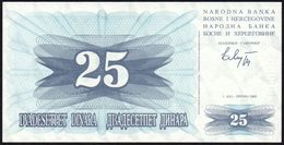 BOSNIA HERZEGOVINA - 25 Dinara 01.07.1992 UNC P.11 - Bosnië En Herzegovina