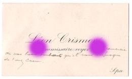 Vers 1900 LEON CRISMER  Commissaire Voyer SPA - Cartes De Visite
