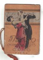 CALENDARIETTO  OPSO 1915 IL TANGO - Calendari