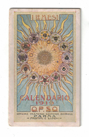 CALENDARIETTO  OPSO 1919 I DODICI MESI - Calendari