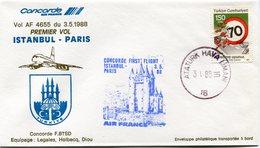 ENVELOPPE CONCORDE PREMIER VOL ISTAMBUL - PARIS DU 3-5-1988 - Concorde
