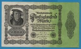 """DEUTSCHES REICH 50000 Mark 19.11.1922No A.30236962 P# 79 (""""Reichsdruck"""") Bürgermeister Brauweiler - [ 3] 1918-1933 : Weimar Republic"""
