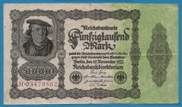 """DEUTSCHES REICH 50000 Mark 19.11.1922No H.03479562 P# 79 (""""Reichsdruck"""") Bürgermeister Brauweiler - 50000 Mark"""