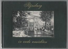 NL.- Boek. RIJNSBURG IN OUDE ANSICHTEN. Door S.C.H. Leenheer. - Boeken, Tijdschriften, Stripverhalen
