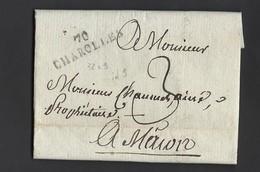 Lettre Avec Correspondance De Charolles MP Linéaire 70 Charolles 32x9 Indice Pothion 9 Vers Mâcon  17/7/1819 - Marcophilie (Lettres)