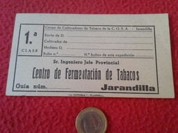 SPAIN ETIQUETA OLD LABEL GUíA O SIMILAR DE CARTÓN CENTRO FERMENTACIÓN TABACOS JARANDILLA CULTIVADORES COSA TOBACCO TABAC - Documentos