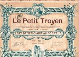 Titre Ancien - Le Petit Troyen Société Anonyme -Titre De 1907 - Déco - Industrie