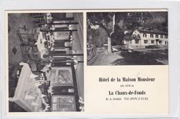 HOTEL DE LA MAISON MONSIEUR. LA CHAUX DE FONDS. RESTAURANT ADVERTISING CPA CIRCA 1960s  - BLEUP - Alberghi & Ristoranti