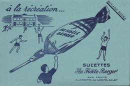 Ancien BUVARD Illustré SUCETTES Au Fidèle BERGER - H