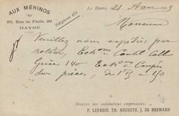 "Le Havre  -entier Postal Type Mouchon - Repiquage Privé "" AUX MERINOS ""  1903 - Scan Recto- Verso - Enteros Postales"