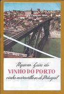 Folheto Do Pequeno Guia Do Vinho Do Porto. Brochure Of The Small Guide Of Port. Broschüre Des Kleinen Führers Hafens.2sc - Liquor & Beer