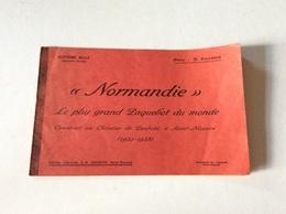 «NORMANDIE» Le Plus Grand Paquebot Du Monde - Boats