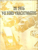 Revue En Neerlandais !!! Sur Camion Ford De 1936 - Pratique