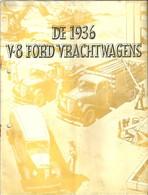 Revue En Neerlandais !!! Sur Camion Ford De 1936 - Prácticos