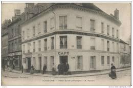 SOISSONS Hotel Saint Christophe A PONSIN    Devanture - Soissons