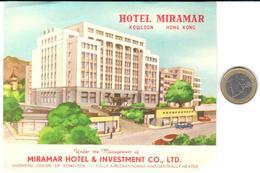 ETIQUETA DE HOTEL  -   HOTEL MIRAMAR  -HONG KONG (KOWLOON)  -CHINA - Hotel Labels