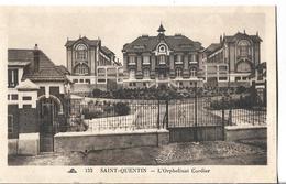 CPA  De  SAINT-QUENTIN  (02)  -   L' Orphelinat  Cordier        //   TBE - Saint Quentin
