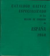 Catálogo Gálvez Especializado De España. Año 1960. - España