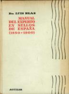Manual Del Experto En Sellos De España. Dr. Blas. - Otros