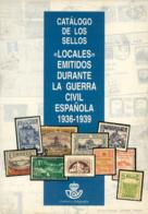 Catálogo De Los Sellos Locales Emitidos En La Guerra Civil. - España