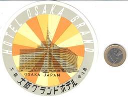ETIQUETA DE HOTEL  -HOTEL OSAKA GRAND  -OSAKA  -JAPAN - Hotel Labels