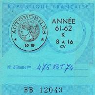 Taxe Fiscale Vignette Automobile. Tarif 60 N.F   8 à 16 CV 1961-62 - Revenue Stamps