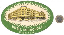 ETIQUETA DE HOTEL  - HOTEL METROPOL  -KARACHI  -PAKISTAN - Etiquetas De Hotel