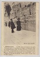 Jerusalem Le Mur Des Lamentations Des Juifs - Israele