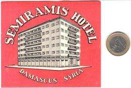 ETIQUETA DE HOTEL  -SEMIRAMIS HOTEL  -DAMASCUS  -SYRIA - Hotel Labels