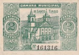 PORTUGAL SANTO TIRSO - CÉDULA De 2 CENTAVOS  - EMERGENCY PAPER MONEY - Bankbiljetten
