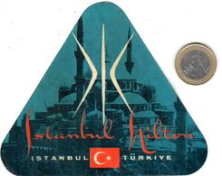 ETIQUETA DE HOTEL  - ISTAMBUL HILTON  - ISTAMBUL  -TURQUIA - Hotel Labels