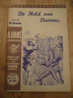 Abraham Hans Kinderbibliotheek   De Held Van Damme Prachtstaat - Histoire