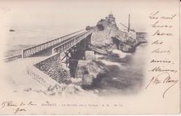 CPA - BIARRITZ Le Rocher De La Vierge N° 22 - Biarritz